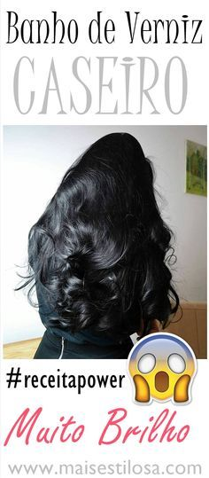 BANHO DE VERNIZ CASEIRO Você vai precisar de: 1/2 colher (sopa) de óleo de coco   1 tampinha de bepantol liquido  1 colher de sopa de queratina líquida  quantidade de creme de hidratação da sua escolha ⠀  Misture todos os ingredientes em um recipiente.  ⠀   Lave o cabelo com o shampoo de sua preferência, depois seque bem o cabelo, deixando-o úmido. Agora, aplique o banho de verniz caseiro mecha por mecha por todo comprimento do cabelo, enluvando bem. Deixe agir por 30 minuto
