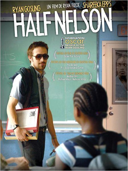 Half Nelson : Affiche - Ryan Fleck, Ryan Gosling, Shareeka Epps #dépendance