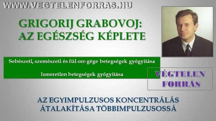 Grigorij Grabovoj: Az egészség képlete 5.