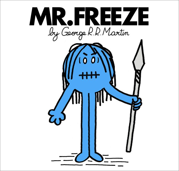 The tumblr Mr. Men and Little Miss Game of Thrones has Game of Thrones characters as Mr Men and Little Miss characters. They all feel appropriate.