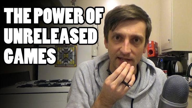 The Power of Unreleased Games