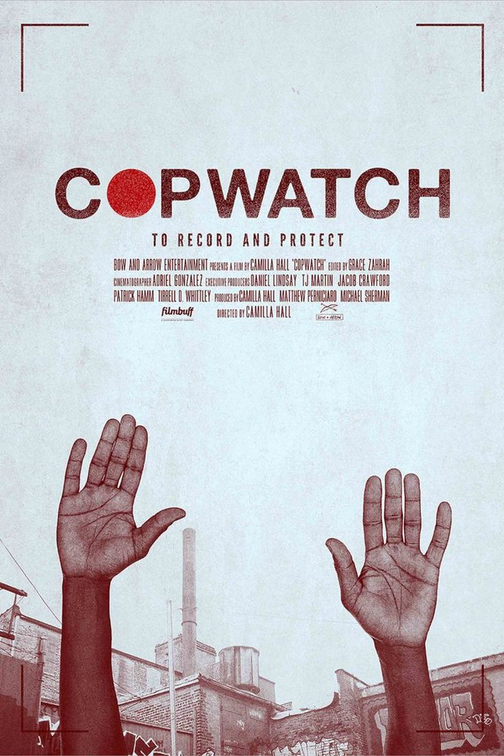 Cop Watchers (2017) Documentary Film -  Explore the stories of the citizens who seek to deter police brutality by observing and videotaping arrests made by the New York Police Department.