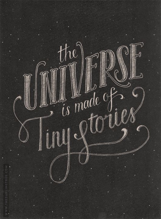 // The Universe Is Made Of Tiny Stories
