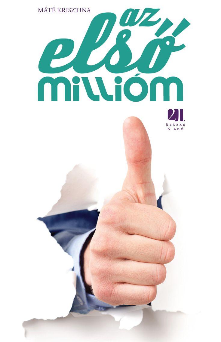 """Máté Krisztina Az első millióm c. könyv a sikeres TV műsor alapján készült 33 sikeres magyar fiatalról.  A könyv nem az adásban látható interjúk leirata, hanem az eredeti beszélgetéseké. Vagyis benne van mindaz, amiről valójában beszélgettünk, ami az adásba idő hiányában nem kerülhetett be. Több történet, több """"recept"""" arra, hogyan lehet valaki sikeres, ők 33-an hogy csinálták.  http://21.szazadkiado.hu/blog-2/blog-15"""