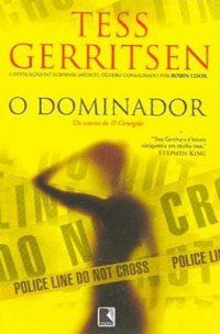 House of Thrillers - O DOMINADOR (The Apprentice) - Tess Gerritsen - série Rizzoli&Isles 2