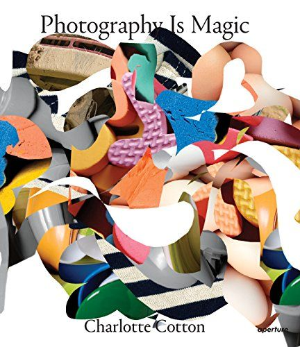 Photography Is Magic by Charlotte Cotton http://www.amazon.co.uk/dp/159711331X/ref=cm_sw_r_pi_dp_cPXNwb1XXGA6K