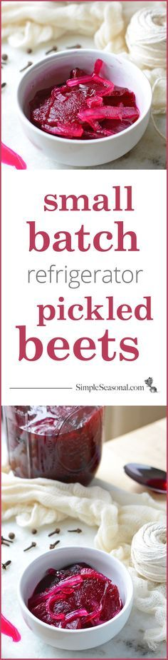 Small Batch Refrigerator Pickled Beets - Don't let the unused beets in your refrigerator go bad. Making pickled beets doesn't have to require processing a dozen cans in a hot water bath. Instead, make them in small batches as needed with this simple, easy recipe. Now you can have a stash of yummy pickled beets at hand all throughout the season! Pin now and visit SimpleSeasonal.com for the full recipe and photos.