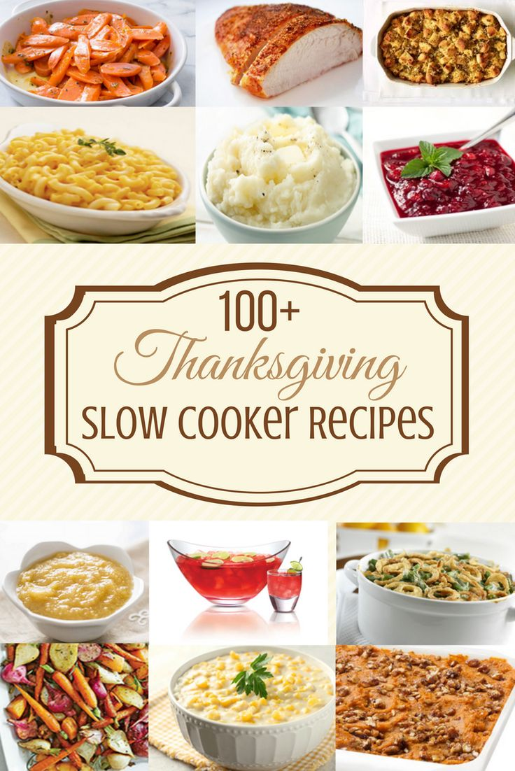 100 Thanksgiving Slow Cooker Recipes