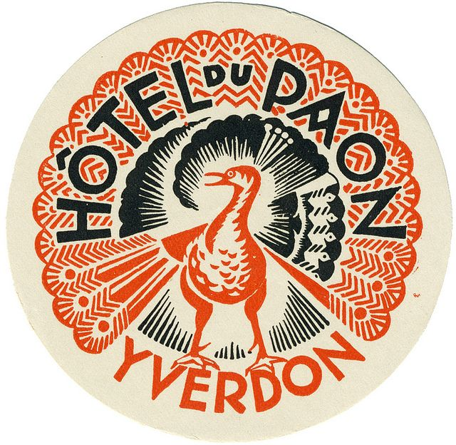 Vintage label for Hôtel du Paon, Yverdon-les-Bains, Switzerland. via art of the luggage label on flickr