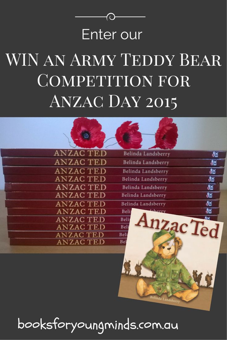 WIN an Army Teddy Bear from Books for Young Minds during the month of March 2015, to go with your Anzac Ted book. Your child will love it!