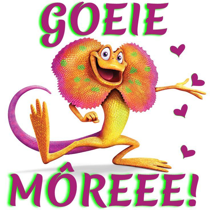 GOEIE MÔREEE!