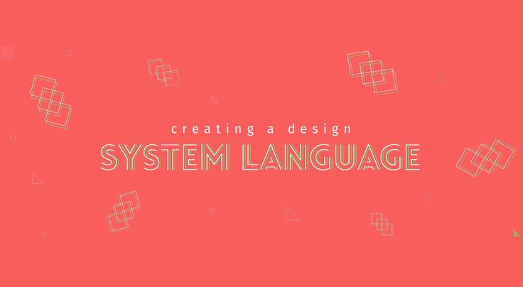 Creating a design system language