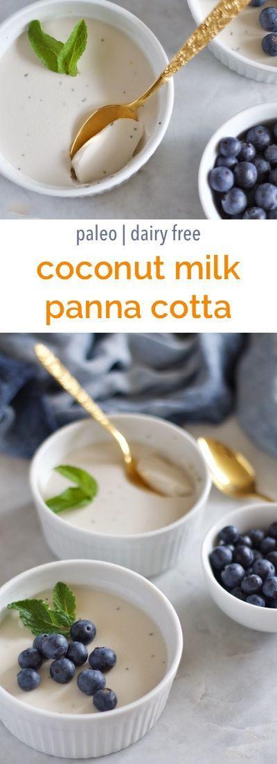 Coconut milk panna cotta | Empowered Sustenance