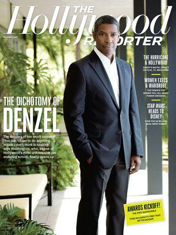 Denzel Washington -  The Hollywood Reporter; November 9th, 2012 issue