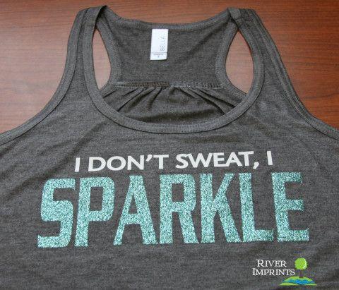 SPARKLE Flowy Tank: I Don't Sweat, I SPARKLE