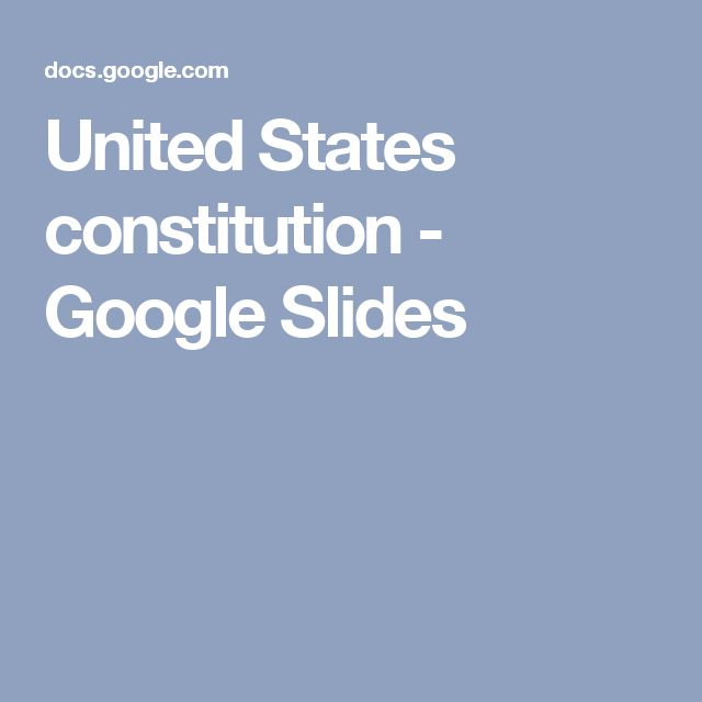 United States constitution - Google Slides