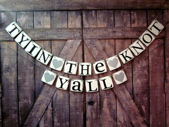 Wedding shower Decor Banner Country Wedding Decoration TYIN THE KNOT Yall personalized engagement barn wedding ranch wedding country wedding...