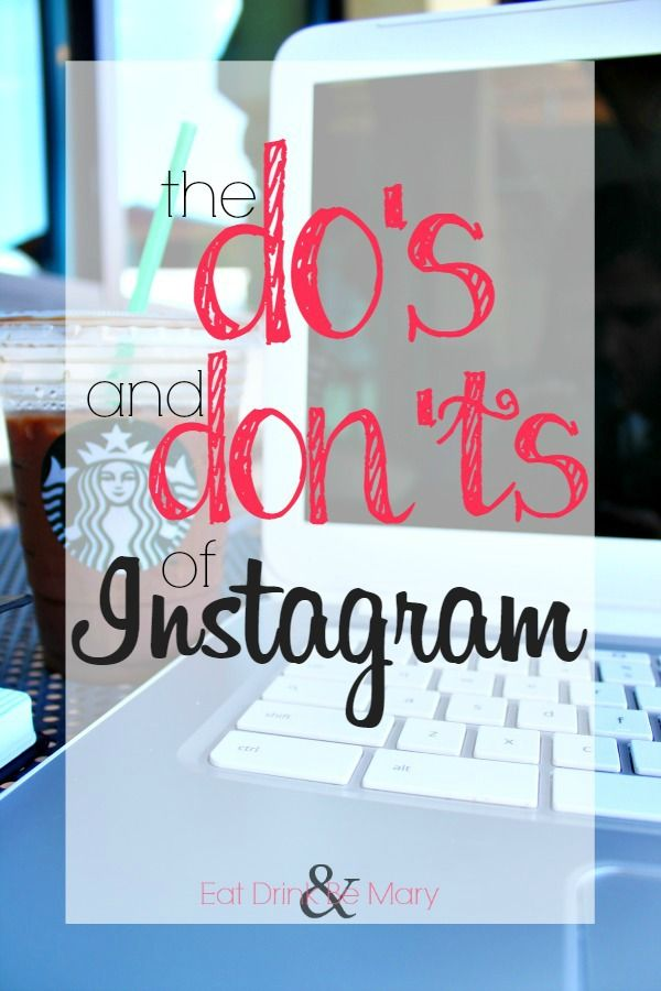 the do's and dont's of Instagram ;; a must read for every blogger #instagram #tips #blogging #blogger #rules #social media