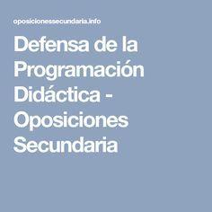 Defensa de la Programación Didáctica - Oposiciones Secundaria