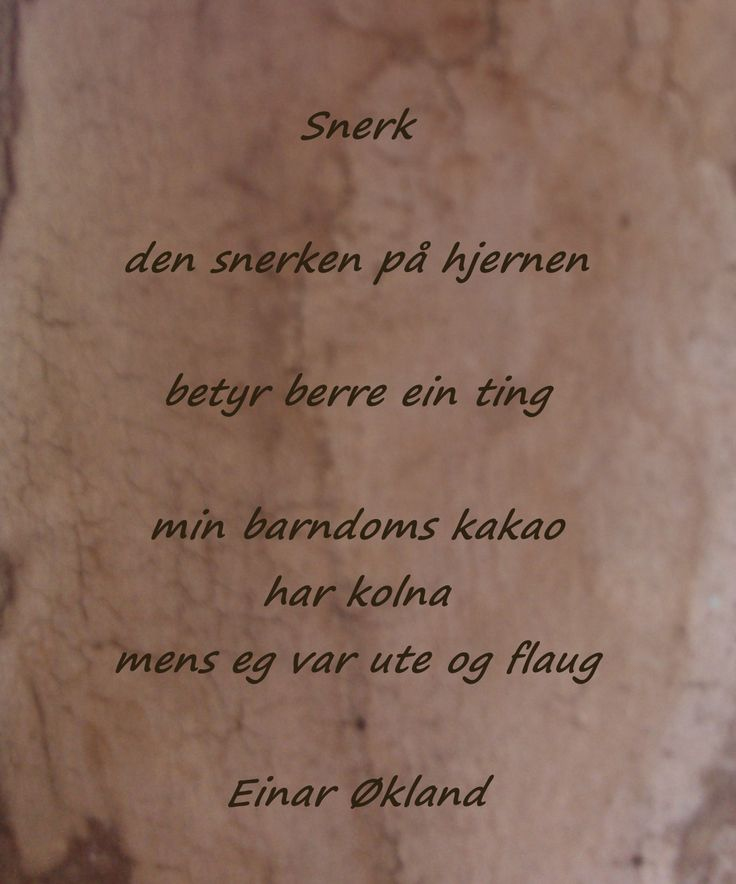 Fantastisk herlig Einar Økland dikt