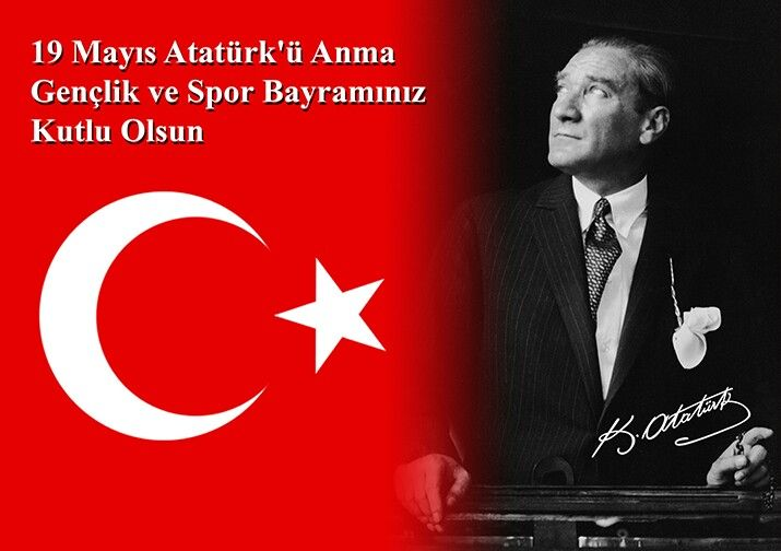 "Saygı sevgi ve özlemle anıyoruz. Wè remember with respect love and longing.   19 May the Commemoration of Atatürk, Youth and Sports Day, is an annual Turkish national feast and holiday celebrated on May 19 to commemorate Mustafa Kemal's landing at Samsun on May 19, 1919, which is regarded as the beginning of the Turkish War of Independence in the official historiography.  ""Yurtta Sulh Cihanda Sulh."" ""Peace at home, peace in the world."" ATATÜRK"