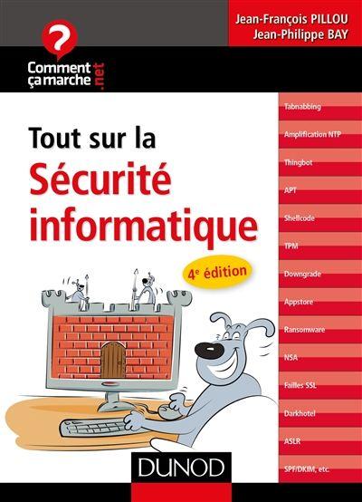 """005.8 PIL - Tout sur la sécurité informatique / Jean-François Pillou, Jean-Philippe Bay """" Cet ouvrage est consacré à la sécurité des équipements informatiques : les risques de hacking, virus, spams et autres malwares, et les solutions pour y remédier."""""""