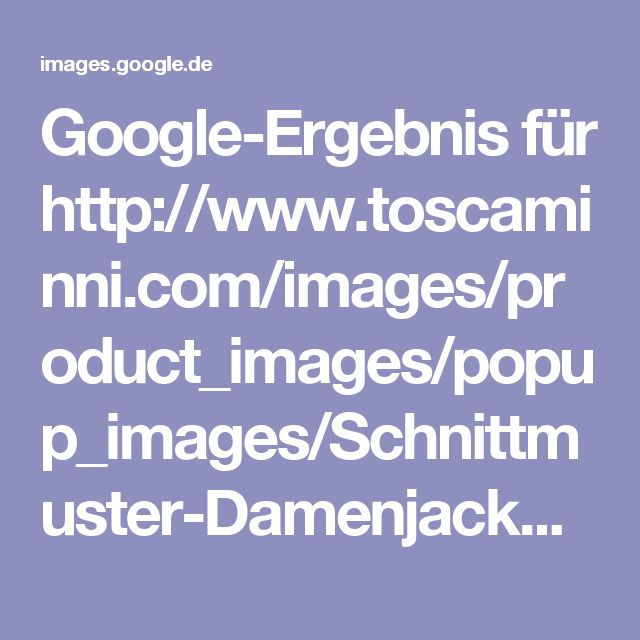 Google-Ergebnis für http://www.toscaminni.com/images/product_images/popup_images/Schnittmuster-Damenjacke-Cilli-Gr-34-54_265-1.jpg