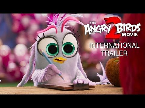 THE ANGRY BIRDS MOVIE 2   Official International Trailer