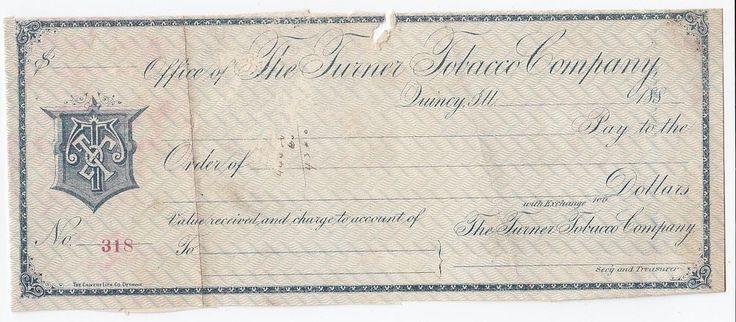 The Turner Tobacco Company Quincy IL Illinois Unused Bank Check circa 1880s