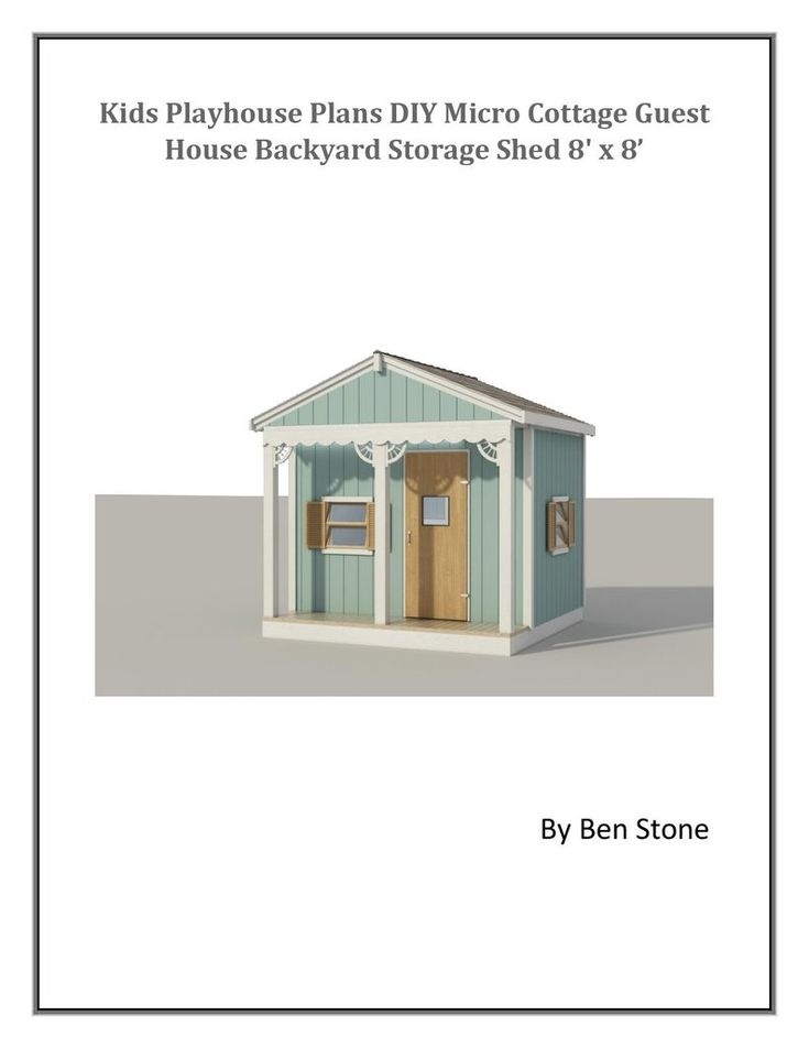 Kids Playhouse Plans DIY Micro Cottage Guest House Backyard ... on