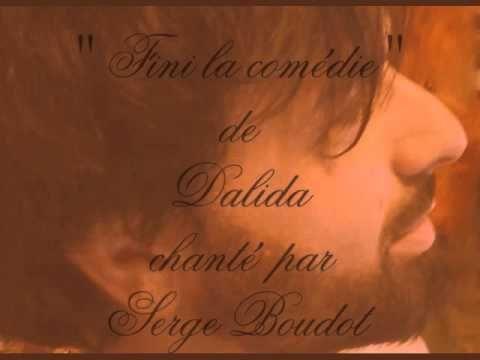 """"""" Fini la comédie """" de Dalida  chanté  par  Serge Boudot. COVER"""