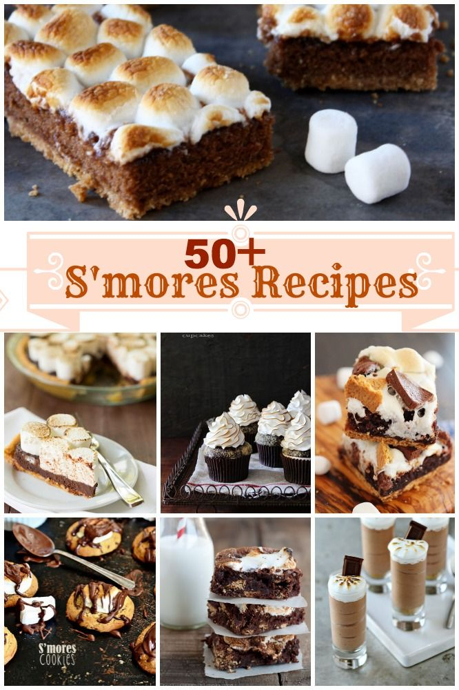 50+ S'mores recipes #BHGSummer | Recipes from all around and all ages of our Globe | Pinterest | Recipes, Desserts and Dessert recipes
