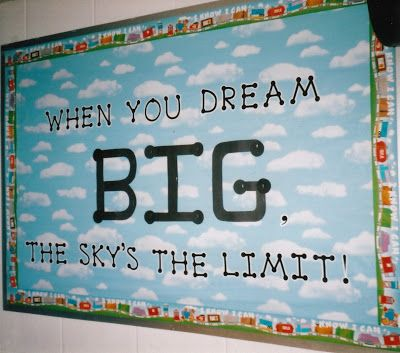 ... bulletin board idea to get kids thinking about their goals and dreams Made…