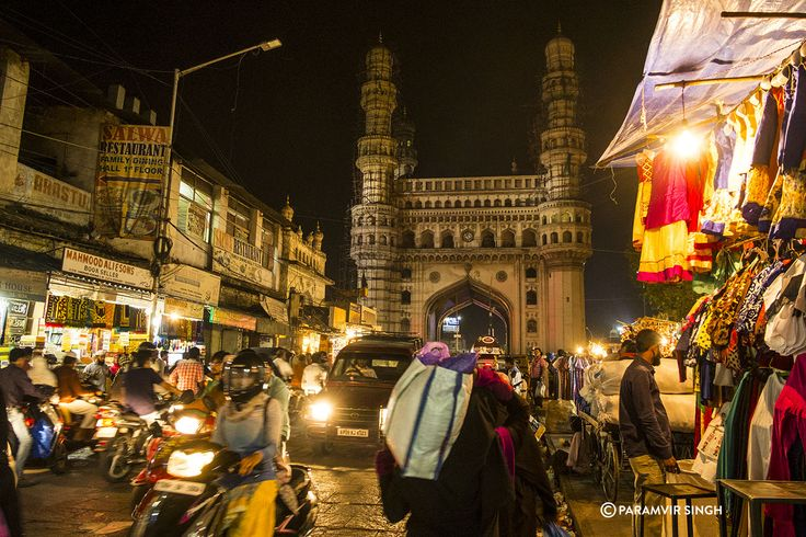 The Charminar at night, in full glory with the buzzing markets around it. Hyderabad.