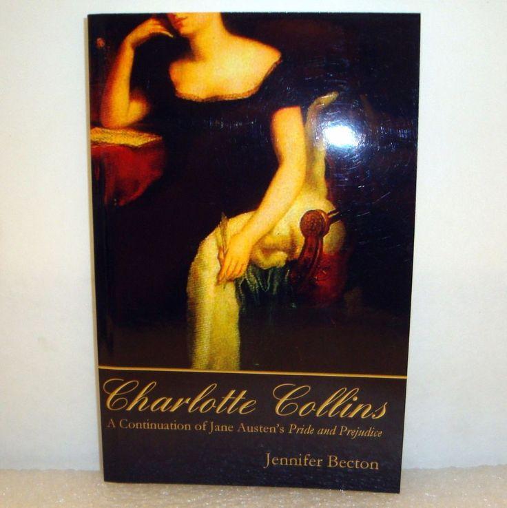 Charlotte Collins by Jennifer Becton A Pride and Prejudice Novel Paperback