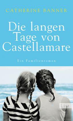 """Rezension: """"Die langen Tage von Castellamara"""" von Catherine Banner"""