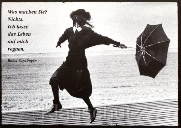 ich lasse das leben auf mich regnen was f r ein wundervoller spruch sunshine in my heart. Black Bedroom Furniture Sets. Home Design Ideas