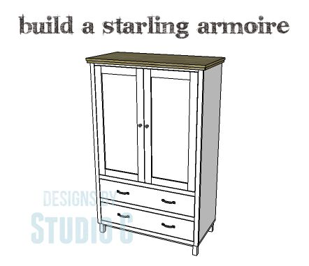 DIY Plans to Build a Starling Armoire I love armoires... They are big, beautiful, and have lots of storage possibilities! The DIY plans to build a Starling armoire feature two drawers and two doors...