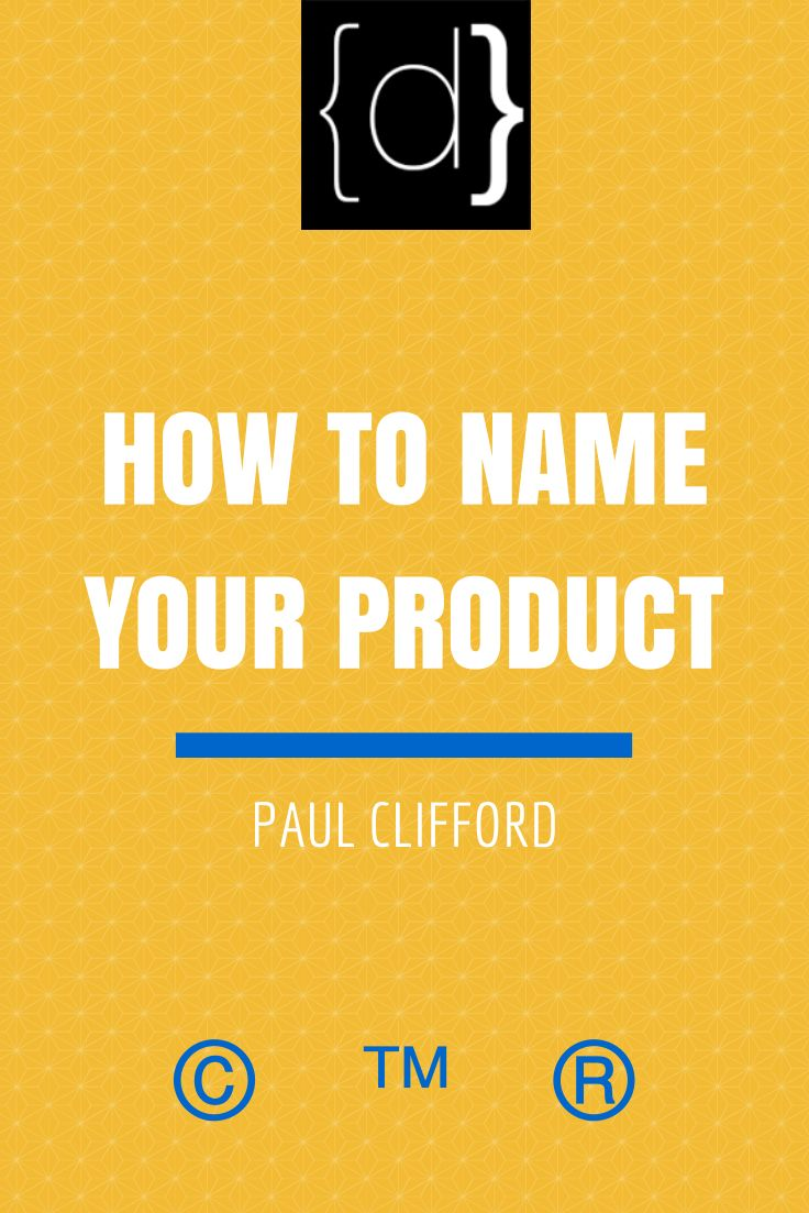 http://www.disruptware.com/business/how-to-name-your-product/