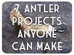 7 Antler project and tutorials. Great crafts made from deer antler that are fun to make and create unique gifts. Click on the image above to view these free tutorials.