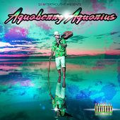 Aquaberry Aquarius  Riff Raff & DJ Afterthought