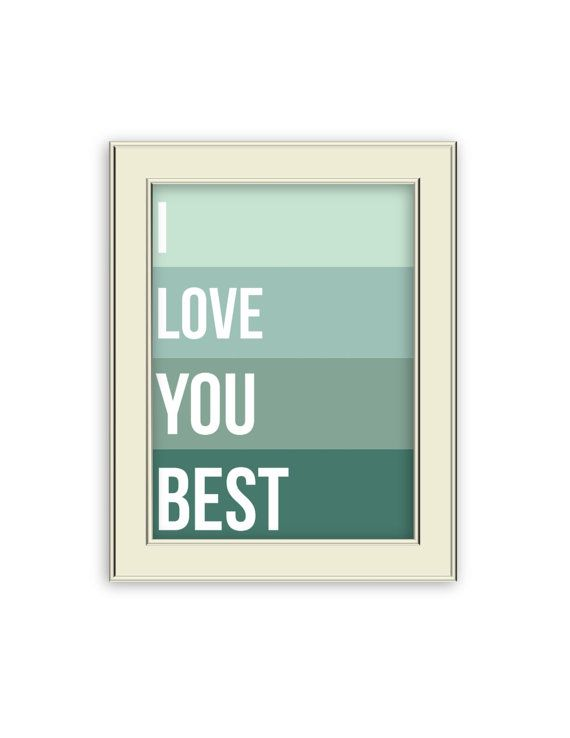 I Love You Best Sea Green Paint Chip Art Printable by Coleandco