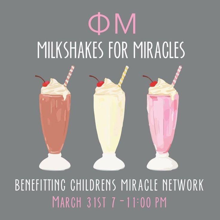 Milkshakes For Miracles #CMNH #PhiMu