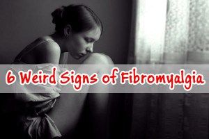 Six Weird Signs of Fibromyalgia