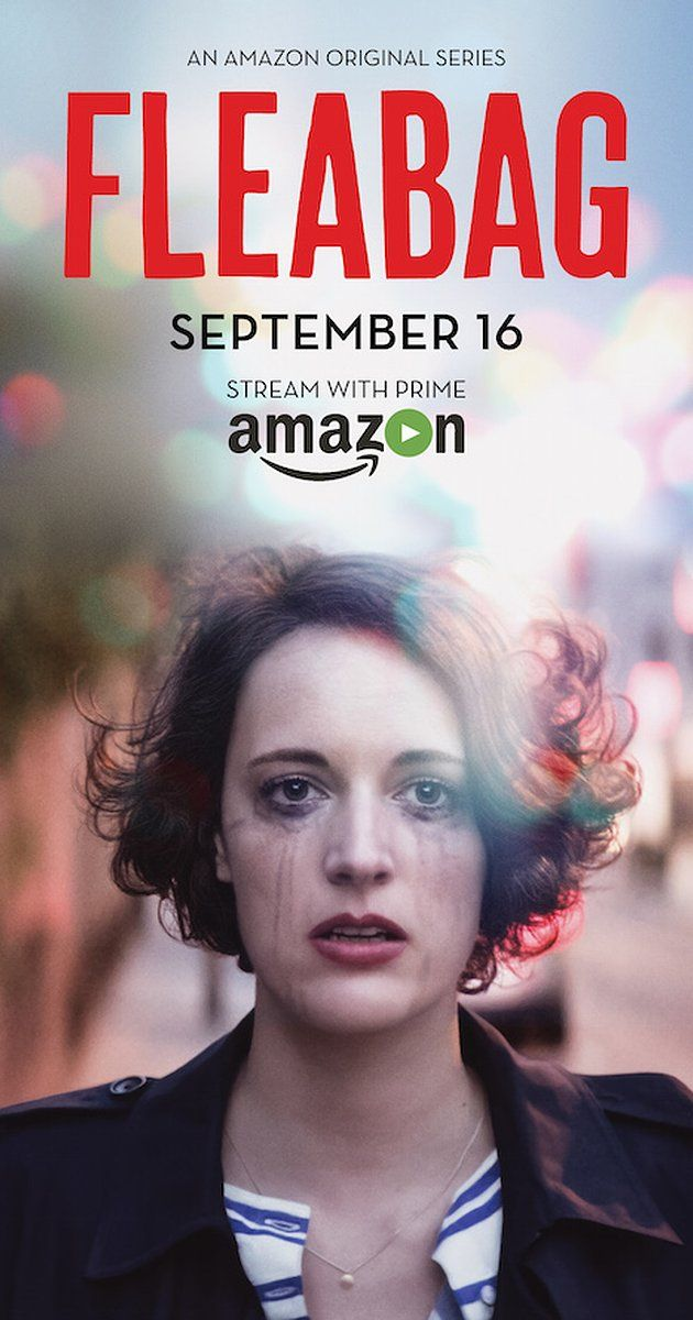 Fleabag  27min | Comedy | TV Series (2016– ) 6 episodes  A six-part comedy series adapted from the award-winning play about a young woman trying to cope with life in London whilst coming to terms with a recent tragedy. Stars: Phoebe Waller-Bridge, Sian Clifford, Jenny Rainsford   MetaCritic score:   89 from 18