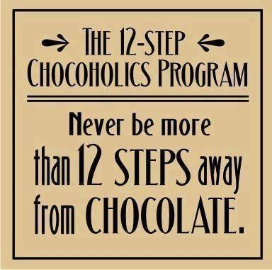The 12-Step Chocoholics Program. I NEED TO BE ON THIS!