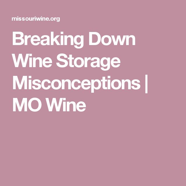 Breaking Down Wine Storage Misconceptions | MO Wine