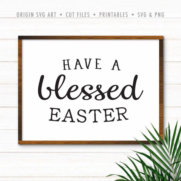 Have A Blessed Easter SVG Have A Blessed Easter SVG