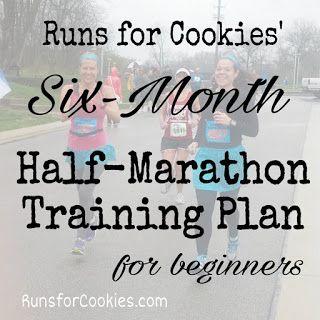 Runs for Cookies: Six-Month Half-Marathon Training Plan for Beginners