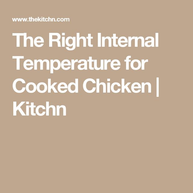 The Right Internal Temperature for Cooked Chicken | Kitchn